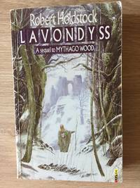 LAVONDYSS by  Robert Holdstock - Paperback - First Edition - from Books of Smaug (SKU: 5701)