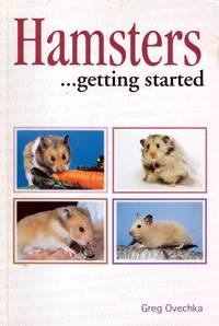 Hamsters...Getting Started