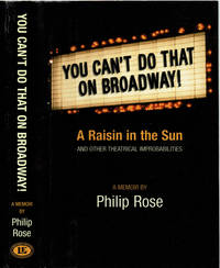 image of YOU CAN'T DO THAT ON BROADWAY! A Raisin in the Sun and Other Theatrical Improbabilities: A Memoir.