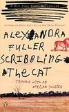 image of Scribbling the Cat : Travels with an African Soldier