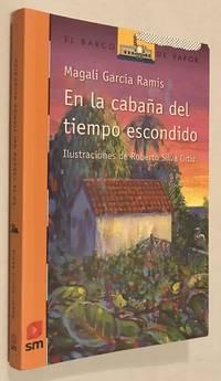 EN LA CABAÑA DEL TIEMPO ESCONDIDO - NOVEDAD (Spanish) Paperback –...