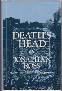Death's Head : Murder in an English Village Churchyard
