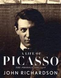 image of A Life of Picasso : The Prodigy, 1881-1906