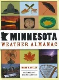 Minnesota Weather Almanac by Mark W. Seeley - Paperback - 2006-09-08 - from Books Express (SKU: 0873515544n)