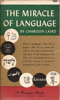 image of The Miracle of Language (A Premier Reprint)