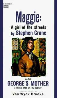 Maggie : A Girl of the Streets