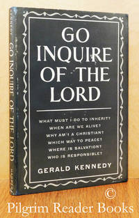 Go Inquire of the Lord. (Quillian Lectures - 1951).