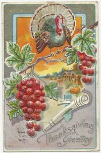 THANKSGIVING GREETINGS POSTCARD WITH WITH TURKEY ON BRANCH by Postcard - 1911 - from Gibson's Books (SKU: 78370)