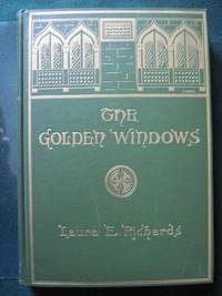 THE GOLDEN WINDOWS; A BOOK OF FABLES FOR YOUNG AND OLD