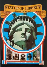 image of Statue of Liberty. Keeper of Dreams 1886-1986