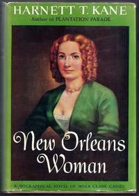 New Orleans Woman.  A Biographical Novel of Myra Clark Gaines