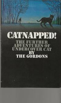 image of CATNAPPED ! ~ The Further Adventures Of Undercover Cat