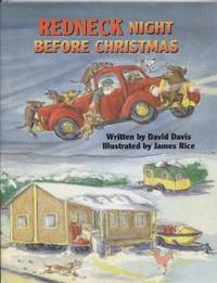 A Redneck Night before Christmas.
