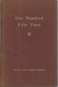 One Hundred Fifty Years 1803-1953 by Warren Paul C: - Signed First Edition - 1953 - from Delph Books (SKU: 3549)