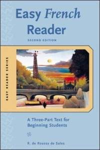 Easy French Reader : A Three-Part Text for Beginning Students