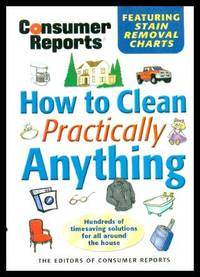 image of HOW TO CLEAR PRACTICALL ANYTHING - Hundreds of Timesaving Solutions for All Around the House