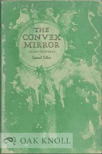 CONVEX MIRROR, COLLECTED POEMS.|THE