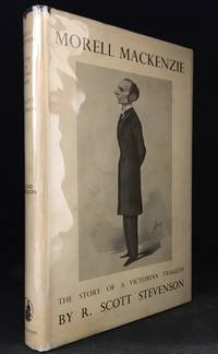 image of Morell MacKenzie; The Story of a Victorian Tragedy