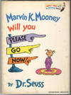 image of Marvin K. Mooney Will You Please Go Now!