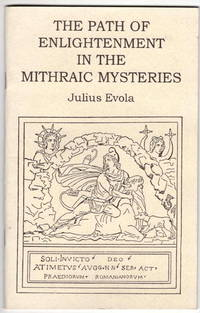 The Path of Enlightenment in the Mithraic Mysteries