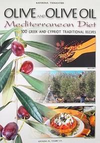 Olives and Olive Oil - Mediterranean Diet