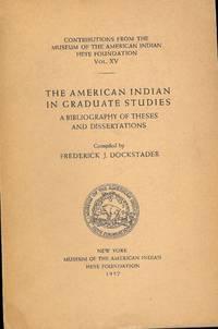 THE AMERICAN INDIAN IN GRADUATE STUDIES