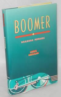 Boomer, railroad memoirs