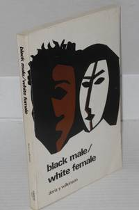 Black male/white female; perspectives on interracial marriage and courtship