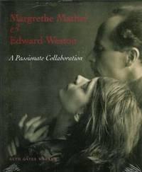 Margrethe Mather & Edward Weston: A Passionate Collaboration