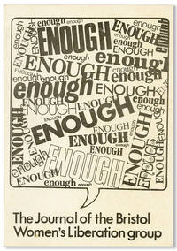 Enough: The Journal of the Bristol Women's Liberation Group - 2 issues, including Issue no. 5 (ca May 1973)