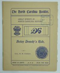 image of THE NORTH CAROLINA BOOKLET.  Vol. I, No. 5.  September 10, 1901.  THE LEGEND OF BETSY DOWDY. An Historical Tradition of the Battle of Great Bridge