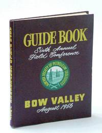 Guide Book. Sixth Annual Field Conference Bow Valley September, 1956.