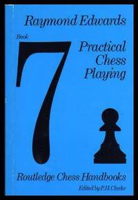 image of PRACTICAL CHESS PLAYING - Routledge Chess Handbooks