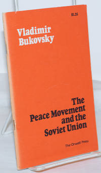 image of The Peace Movement and the Soviet Union