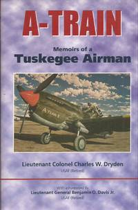 A-Train: Memoirs of a Tuskegee Airman (signed)