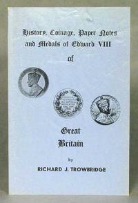 History, Coinage, Paper Notes, and Medals of Edward VIII of Great Britain (Signed)