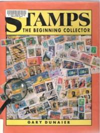 STAMPS, THE BEGINNING COLLECTOR