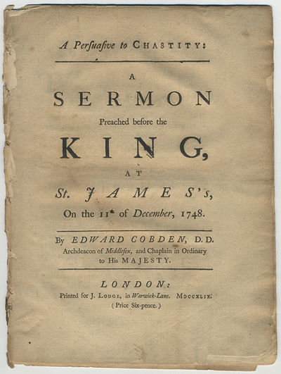 London: J. Lodge, 1749. 4to. , 20 pp. First edition of this sermon preached by the Archdeacon of Mid...