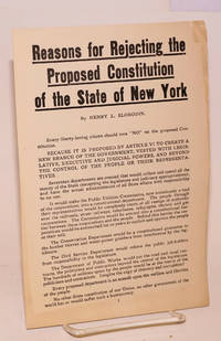 Reasons for rejecting the proposed Constitution of the State of New York