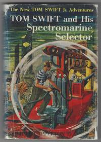 Tom Swift and His Spectromarine Selector (The New Tom Swift Jr. Adventures, 15) by  Victor Appleton II - Hardcover - from Ed's Editions, LLC and Biblio.com