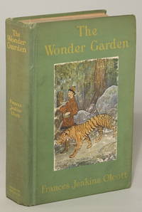 THE WONDER GARDEN: NATURE MYTHS AND TALES FROM ALL THE WORLD OVER FOR STORY-TELLING AND READING ALOUD AND FOR THE CHILDREN'S OWN READING ..