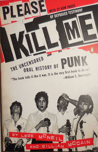 image of Please Kill Me - The Uncensored Oral History of Punk (Inscribed by Gillian McCain to Al Aronowitz)