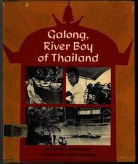 GALONG, RIVER BOY OF THAILAND by Spiegelman, Judith M