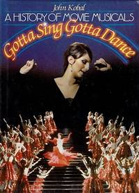 image of A History Of Movie Musicals: Gotta Sing Gotta Dance