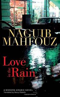 image of Love in the Rain (Modern Arabic Novels (Hardcover))