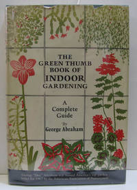 Green Thumb Book of Indoor Gardening   A Complete Guide