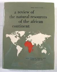 A Review of the Natural Resources of the African Continent