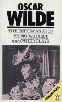 """The Importance of Being Earnest and Other Plays""""Lady Windermere's Fan"""",..."""