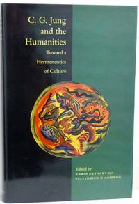 C.G. Jung and the Humanities: Toward a Hermeneutics of Culture by  Pellegrino  Karin; D'Acierno - First Edition - 1990 - from RON RAMSWICK BOOKS, IOBA  (SKU: 17272)
