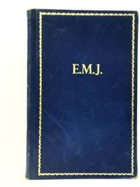 E.M.J: The Man And His Work